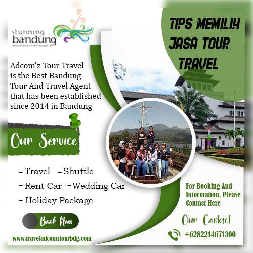 Tips memilih jasa tour travel